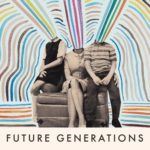 "Future Generations - ""Thunder In The City"""