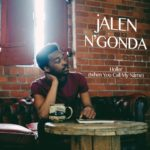 "Jalen N'Gonda - ""Holler (When You Call My Name)"""