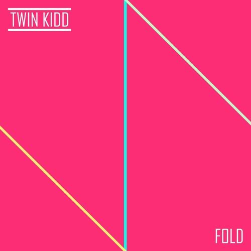 "TWIN KIDD - ""Fade"""