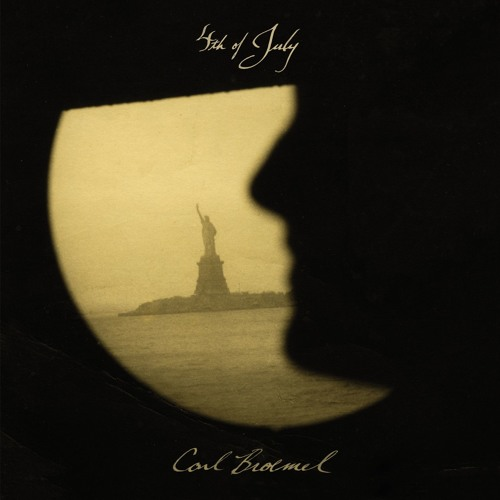 Carl Broemel - 4th of July