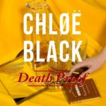 """Chløë Black - """"Death Proof"""""""