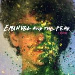"Emanuel and the Fear - ""I Believe"""