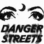 "Glass Spells - ""Danger Streets"""