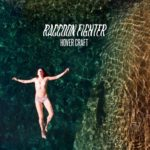 "Raccoon Fighter - ""Adderall"""