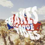 "Shakes - ""Strange Tides"""