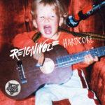 reignwolf - Hardcore