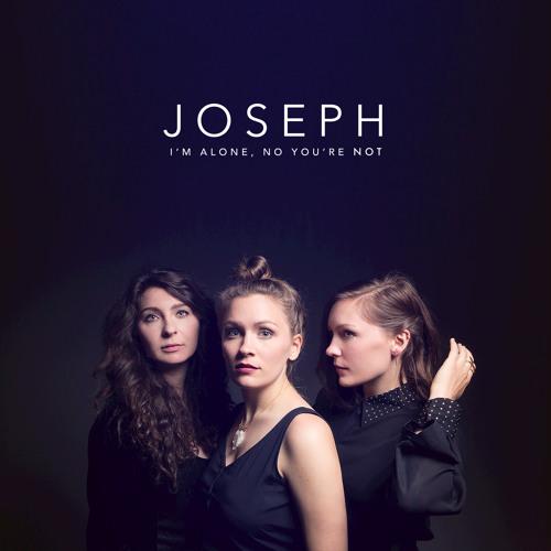 joseph-im-alone-no-youre-not