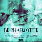 be-charlotte-machines-that-breathe