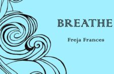 "Freja Frances – ""Breathe"" (single premiere)"