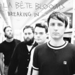 la-be%cc%82te-blooms-breaking-in