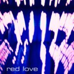 red-love-does-it-make-you