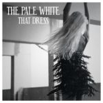 the-pale-white-that-dress