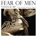 fear-of-men-change-me