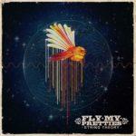 fly-my-pretties-mud-stardust