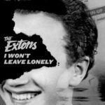 the-extons-i-wont-leave-lonely
