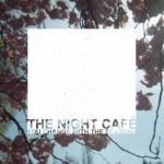 the-night-cafe-you-change-with-the-seasons