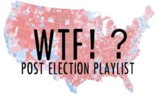 WTF?!? Post-election playlist