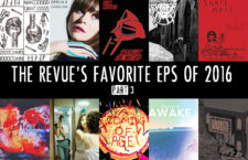 Favorite EPs of 2016 – Part 3