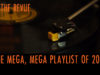 The Mega, Mega Playlist of 2016