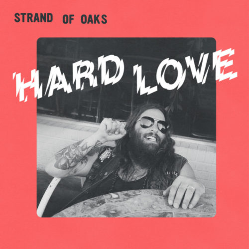 Strand of Oaks - Hard Love Cover