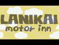 "Lanikai – ""Motor Inn"" (video premiere)"