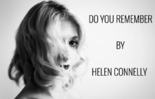 "Helen Connelly – ""Do You Remember"" (single premiere)"