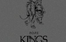 P.O.P.E. – 'Kings' (EP review)