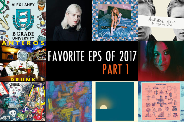 Favorite EPs of 2017 – Part 1