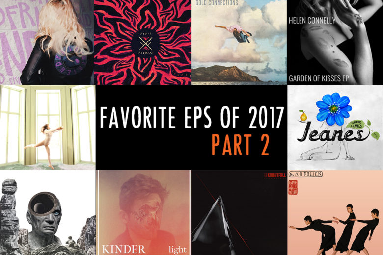 Favorite EPs of 2017 – Part 2