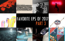 Favorite EPs of 2017 – Part 3