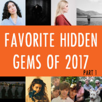 Favorite Hidden Gems of 2017 – Part 1