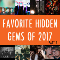 Favorite Hidden Gems of 2017 – Part 2