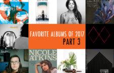 Favorite Albums of 2017 – Part 3