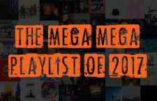 The Mega, Mega Playlist of 2017