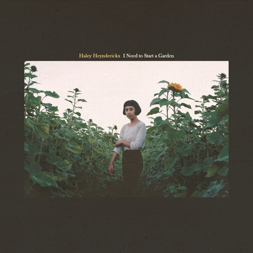 Haley Heynderickx – 'I Need to Start a Garden' (Album Review)