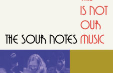 "The Sour Notes – ""Cuttooth"" (single premiere)"