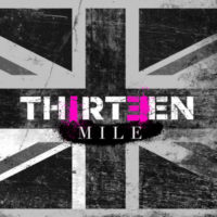 Thirteen Mile – 'Don't Stop Never Stop' (EP review)
