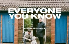Favorite EPs of 2018: Everyone You Know – 'Cheer Up Charlie'