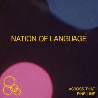 """Nation of Language – """"Across That Fine Line"""" (new single)"""